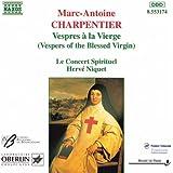 Charpentier: Vespres A La Vierge