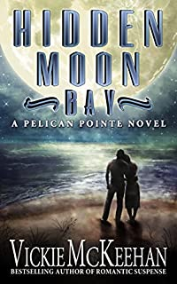 Hidden Moon Bay by Vickie McKeehan ebook deal