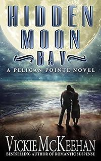 Hidden Moon Bay by Vickie McKeehan ebook deal