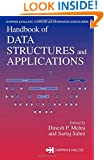 Handbook of Data Structures and Applications (Chapman & Hall/CRC Computer and Information Science Series)