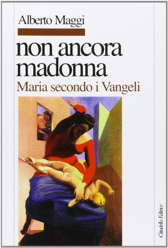 non-ancora-madonna-maria-secondo-i-vangeli