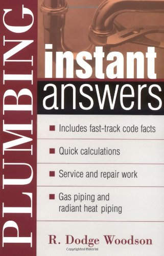 Plumbing Instant Answers - McGraw-Hill Professional - MG-0071379576 - ISBN: 0071379576 - ISBN-13: 9780071379571