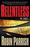img - for Relentless (Dominion Trilogy Book #1) book / textbook / text book