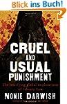 Cruel and Usual Punishment: The Terri...