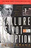 Failure is not an Option: Mission Control from Mercury to Apollo 13 and Beyond (0425179877) by Gene Kranz