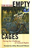 Empty Cages: Facing the Challenge of Animal Rights (0742549933) by Regan, Tom