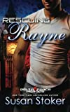 img - for Rescuing Rayne (Delta Force Heroes) (Volume 1) book / textbook / text book