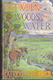Between the Woods and the Water: On Foot to Constantinople from the Hook of Holland  The Middle Danube to the Iron Gates (0719542642) by Fermor, Patrick Leigh