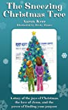 img - for The Sneezing Christmas Tree book / textbook / text book