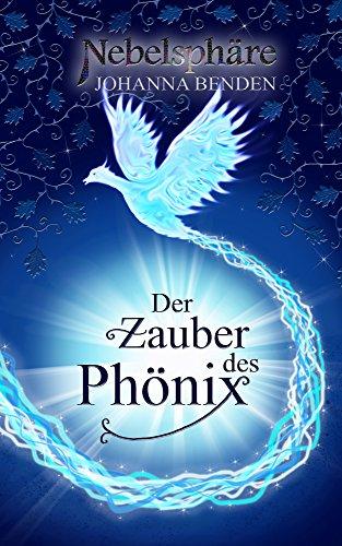 Nebelsphäre - Der Zauber des Phönix: Lübeck-Reihe 1