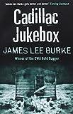 James Lee Burke Cadillac Jukebox