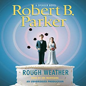 Rough Weather | [Robert B. Parker]