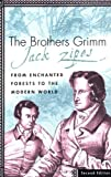 &#34;The Brothers Grimm From Enchanted Forests to the Modern World&#34; av Jack Zipes