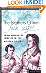 The Brothers Grimm: From Enchanted Fo...