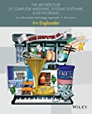 img - for The Architecture of Computer Hardware, Systems Software, and Networking: An Information Technology Approach 5th edition by Englander, Irv (2014) Paperback book / textbook / text book