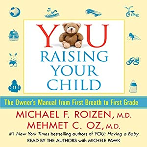 YOU: Raising Your Child Audiobook