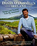 Daniel O'Donnell; Michael McDonagh Daniel O'Donnell's Ireland: Songs and Scenes from my Homeland