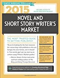 2015 Novel & Short Story Writers Market: The Most Trusted Guide to Getting Published (Novel and Short Story Writers Market)
