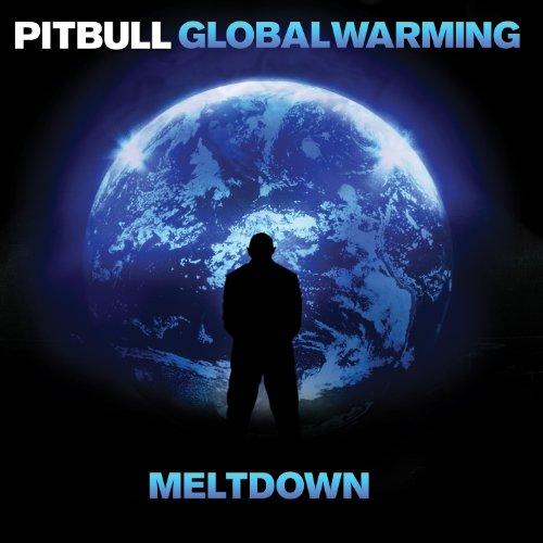 Global Warming: Meltdown (Deluxe Edition) - Pitbull