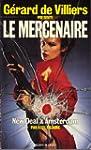 New deal a amsterdam : Le mercenaire...