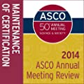 2014 ASCO Annual Meeting Review