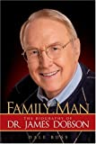 img - for Family Man: The Biography of Dr. James Dobson book / textbook / text book