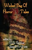 img - for Wicked Bag of Horror Tales (Wicked Bag of Tales) book / textbook / text book