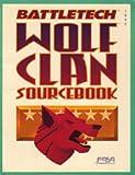 Battletech Wolf Clan Sourcebook (1555601367) by FASA Corporation
