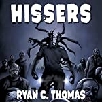 Hissers | Ryan C. Thomas