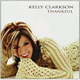 Thankfulby Kelly Clarkson