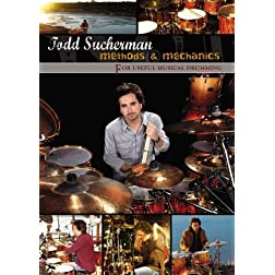 Methods and Mechanics for Useful Musical Drumming
