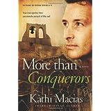 More than Conquerors (Extreme Devotion Series: Mexico #2) ~ Kathi Mills-Macias