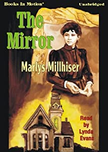 The Mirror by Marlys Millhiser and Read Lynda Evans