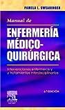 Manual de enfermería médico-quirúrgica: Intervenciones enfermeras y tratamientos interdisciplinarios (Spanish Edition)
