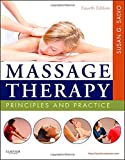 Massage Therapy: Principles and Practice, 4e