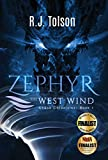 Zephyr the West Wind (Chaos Chronicles: Book 1): A Tale of the Passion & Adventure Within Us All