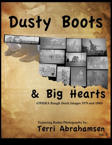Dusty Boots and Big Hearts: Volume Three: Volume 3