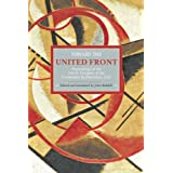 Toward the United Front: Proceedings of the Fourth Congress of the Communist International, 1922 (Historical Materialism...
