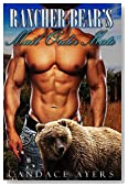 SHIFTER: Rancher Bear's Mail Order Mate (Brides for Bear Brothers Series Book 2) (Werebear Shapeshifter Mail Order Bride Western Paranormal Fantasy Romance)