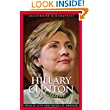 Hillary Clinton: A Biography (Greenwood Biographies)