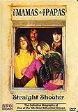 Mama's & The Papa's: Straight Shooter [DVD] [Region 1] [US Import] [NTSC]