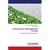 Information Management   & Lean: Concepts, Methods and Perspectivesby Max Otto Wilkinson...