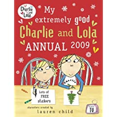 My Extremely Good Charlie and Lola Annual (Charlie & Lola)