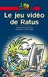 Le jeu vidéo de Ratus par Guion