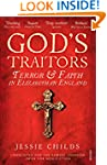 God's Traitors: Terror and Faith in E...
