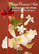 Gumpaste Orchids Advanced Techniques DVD
