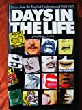 Days in the Life: Voices from the English Underground, 1961-1971 (0434304204) by Green, Jonathon