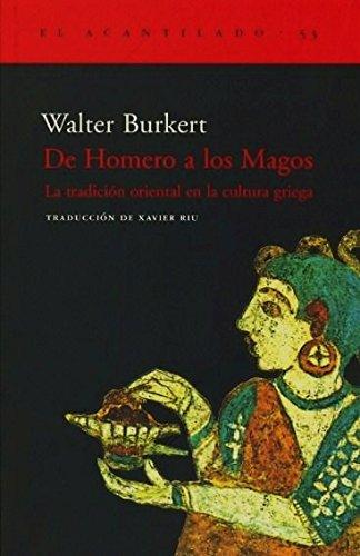 De Homero A Los Magos (El Acantilado)