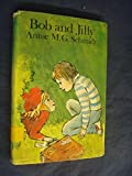 Bob and Jilly (Read Aloud Books) (0416551009) by Schmidt, Annie M.G.