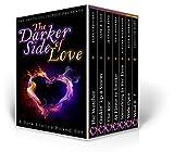 The Darker Side of Love (A Dark Erotica Boxed Set)